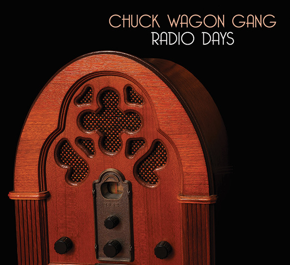 Radio Days: New Music from The Chuck Wagon Gang